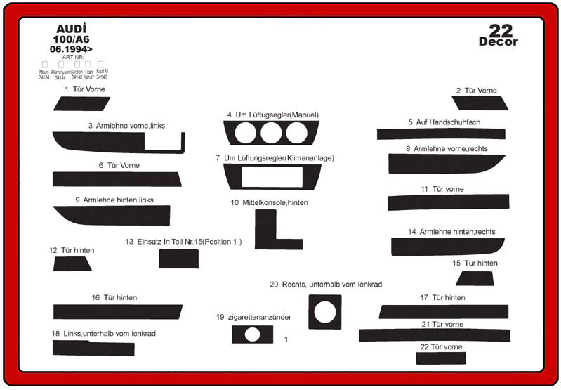 insert tableau de bord audi 100 a6 22 pi ces. Black Bedroom Furniture Sets. Home Design Ideas